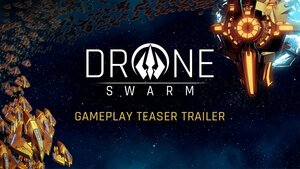 Drone_Swarm_-_Gameplay_Teaser_Trailer.youtube