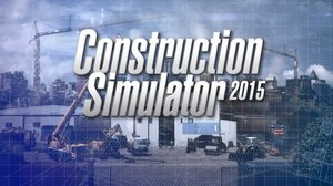 Construction_Simulator_2015_-_Release_Trailer.youtube